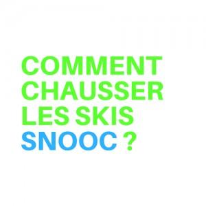 Comment chausser les skis SNOOC ?