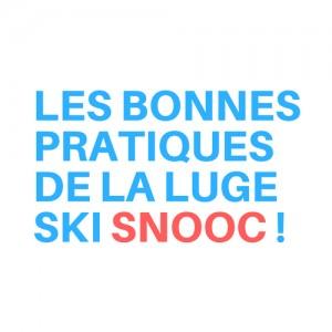 Les bonnes pratiques de la luge ski SNOOC